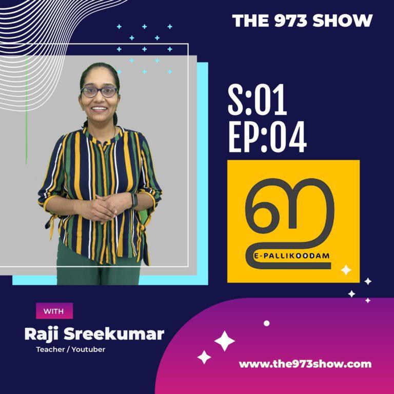 From a physics teacher to a YouTuber – Raji Sreekumar